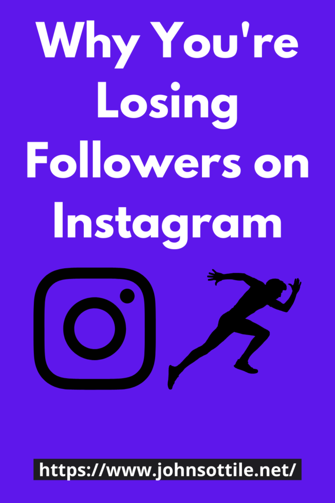 Why You're Losing Followers on Instagram