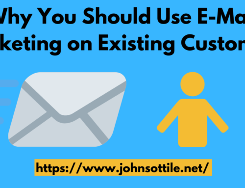 Why You Should Use E-Mail Marketing on Existing Customers