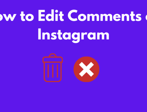 How to Edit Comments on Instagram